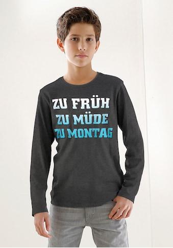 KIDSWORLD Langarmshirt »ZU FRÜH, ZU MÜDE, ZU MONTAG« kaufen