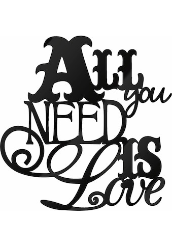 Wall - Art Wandbild »All you need is Love« kaufen