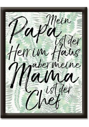 Artland Wandbild »Papa Herr im Haus aber Mama ist Chef«, Sprüche & Texte, (1 St.) kaufen