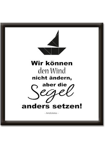 Artland Wandbild »Wind nicht ändern, Segel anders setzen« kaufen
