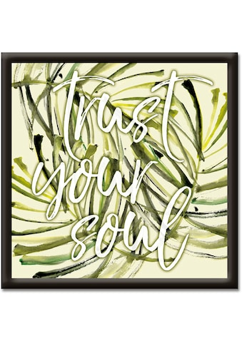Artland Wandbild »Vertraue deiner Seele« kaufen
