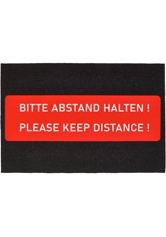 HANSE Home Fußmatte »Bitte Abstand Halten«, rechteckig, 5 mm Höhe, Schmutzfangmatte,... kaufen
