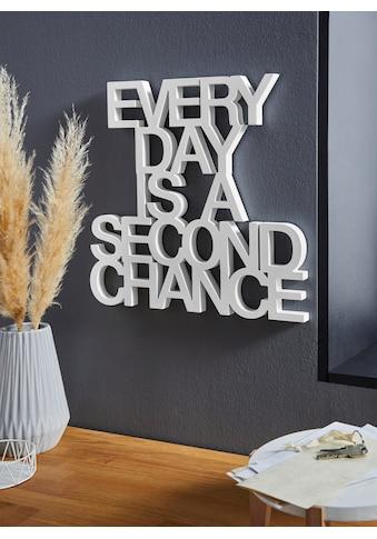 andas Wanddekoobjekt »Deko - Schriftzug EVERY DAY IS A SECOND CHANCE« kaufen