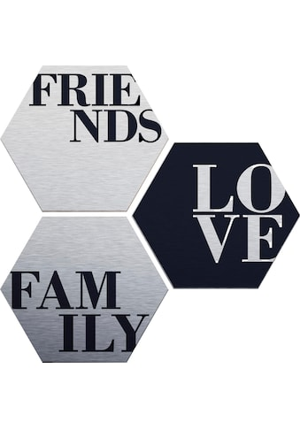 Alu - Dibond - Druck »Love, Friends, Family« (Set) kaufen