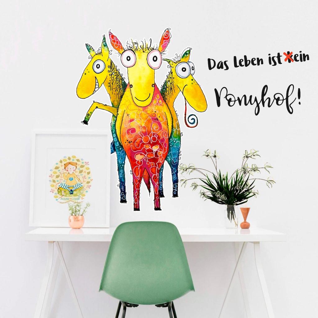 Wall-Art Wandtattoo »Das Leben ist kein Ponyhof!«