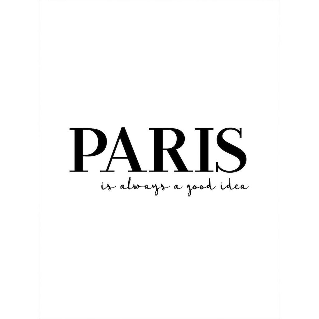 Wall-Art Poster »Paris is always a good idea«, (Set)